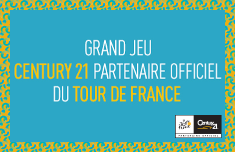 "Grand jeu ""CENTURY 21 PARTENAIRE OFFICIEL DU TOUR DE FRANCE"""